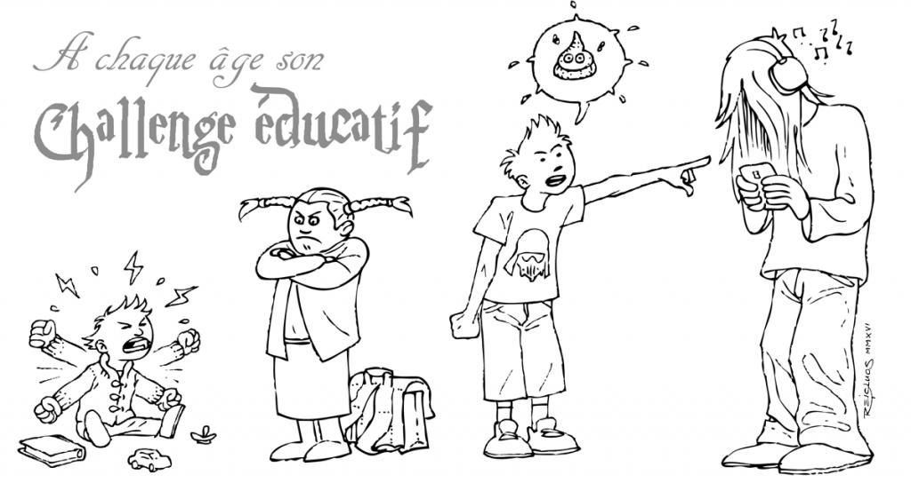 3/7/10/16 ans ... A chaque âge son challenge éducatif